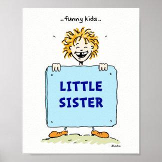 Poster engraçado 8x10 da irmã mais nova dos miúdos
