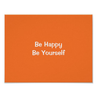 Poster Esteja feliz seja você mesmo arte inspirador