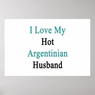 Poster Eu amo meu marido argentino quente