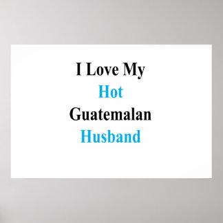 Poster Eu amo meu marido guatemalteco quente