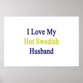 Pôster Eu amo meu marido sueco quente