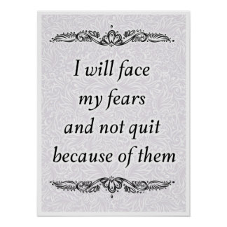 Pôster Eu enfrentarei meus medos - Quote´s positivo