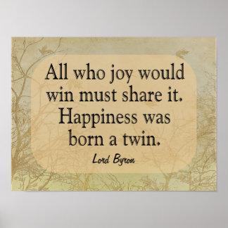 Pôster Felicidade um gêmeo - senhor Bryon Citação --