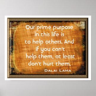 Poster Finalidade principal - quote~ de Dalai Lama do ~