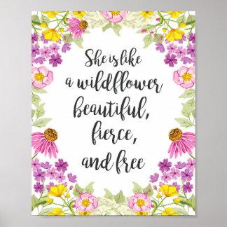 Pôster Flor selvagem da menina da arte das citações da