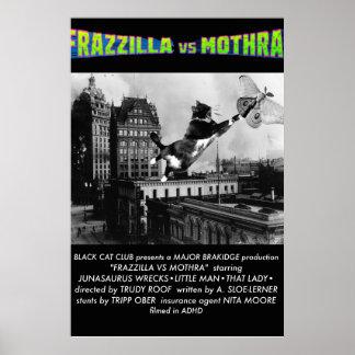Pôster Frazzilla! Uma produção principal de Brakidge
