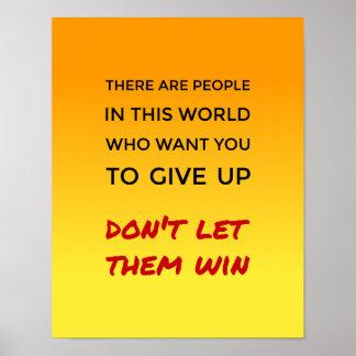 Poster Inspirado não dê acima citações da atitude