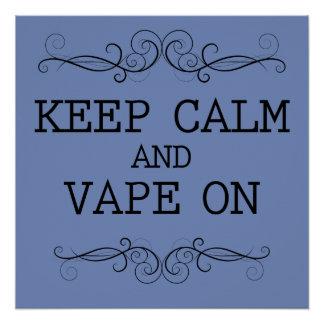Pôster Keep Calm and Vape On