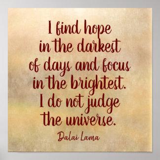 Pôster Mais escuro dos dias -- Citações de Dalai Lama -