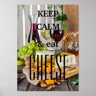 Pôster Mantenha calmo e coma o queijo