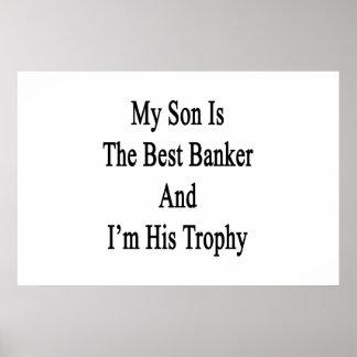 Pôster Meu filho é o melhor banqueiro e eu sou seu troféu
