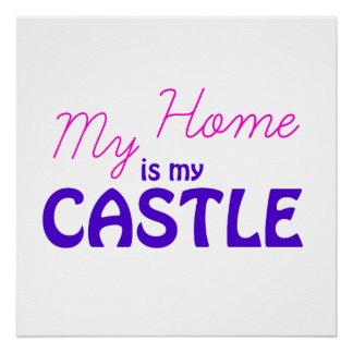 Pôster Minha casa é meu castelo