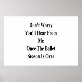 Pôster Não o preocupe ouvirá de mim uma vez o SE do balé