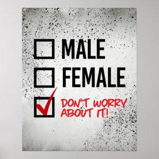 Poster Não se preocupe sobre meu género - - os direitos
