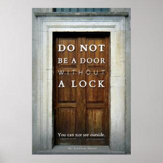 Pôster Não seja uma porta sem um fechamento