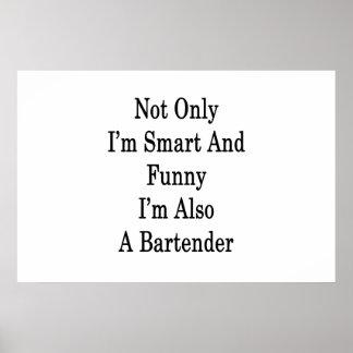 Pôster Não somente eu sou esperto e engraçado eu sou