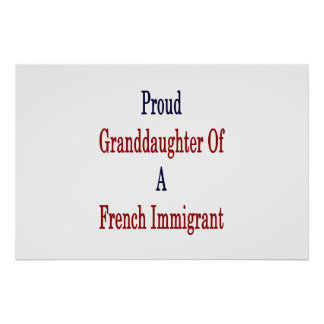 Poster Neta orgulhosa de um imigrante francês