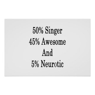Pôster Neurotic 45 impressionante e 5 cantor de 50