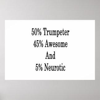 Pôster Neurotic 45 impressionante e 5 trompetista de 50