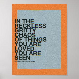 Poster No caos corajoso imprudente das coisas você é