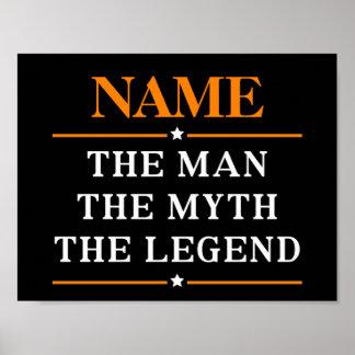 Pôster Nome personalizado o homem o mito a legenda