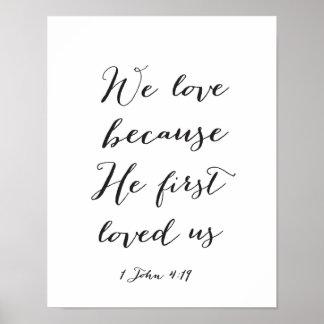 Pôster Nós amamos porque nos amou primeiramente - as