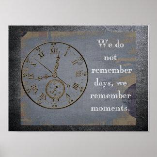 Pôster Nós recordamos momentos - cite sobre a vida -
