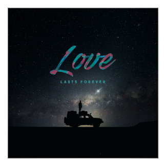 Pôster … O amor dura para sempre… o poster