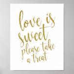 Pôster O amor é doce toma por favor um sinal do ouro 8x10