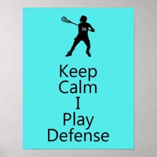 Poster O Lacrosse mantem a calma que eu jogo a defesa