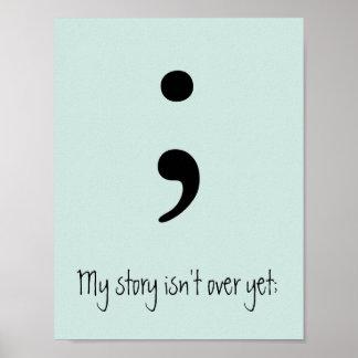 Poster O Semicolon/minha história não se acaba ainda;