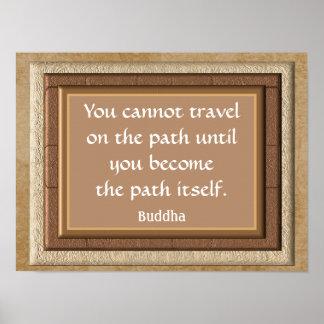 Pôster O trajeto próprio -- Citações de Buddha --