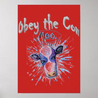 Pôster Obedeça a vaca telepática