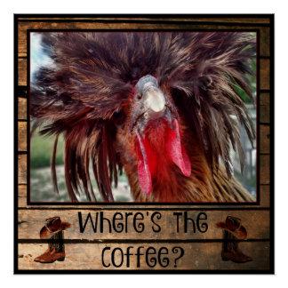 Pôster Onde está o café com galinha polonesa