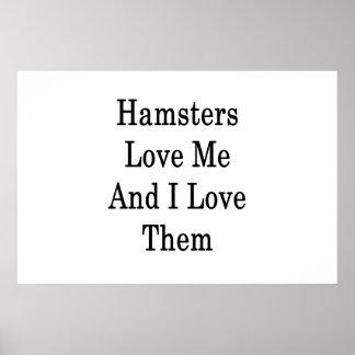 Poster Os hamster amam-me e eu amo-os