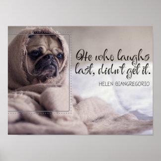 Pôster Os risos duram