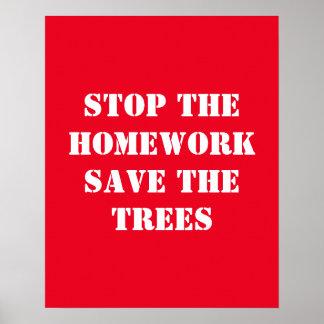 Pôster Pare as economias dos trabalhos de casa as árvores
