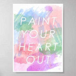 Poster Pinte seu coração para fora