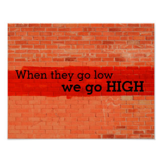 """Poster """"Quando vão baixo, nós vamos altamente."""