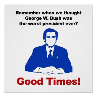 Pôster Recorde que quando nós pensamos Bush era o mais