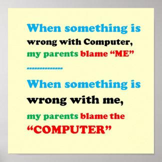Poster Responsabilize o computador, mim são o culpado,