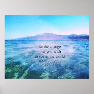 Pôster Seja a mudança que você deseja ver no mundo