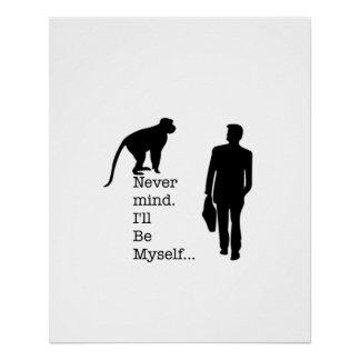 Pôster Seja eu mesmo poster do macaco