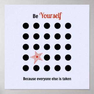 Pôster Seja você mesmo porque todos é tomado mais o