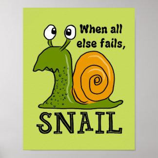 Pôster Snailing… quando falhar toda mais