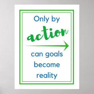 Poster Somente pela ação podem os objetivos
