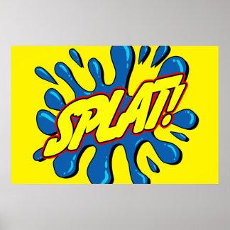 Pôster Splat - sinal/poster cómicos