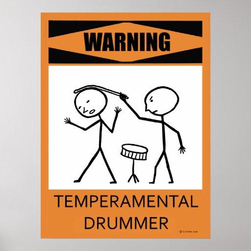 Poster Temperamental de advertência do baterista