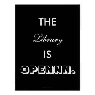 Poster The Library Is open - posteres