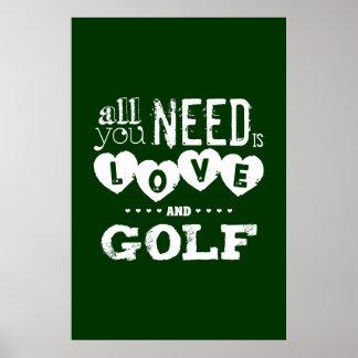 Pôster Tudo que você precisa é amor e golfe